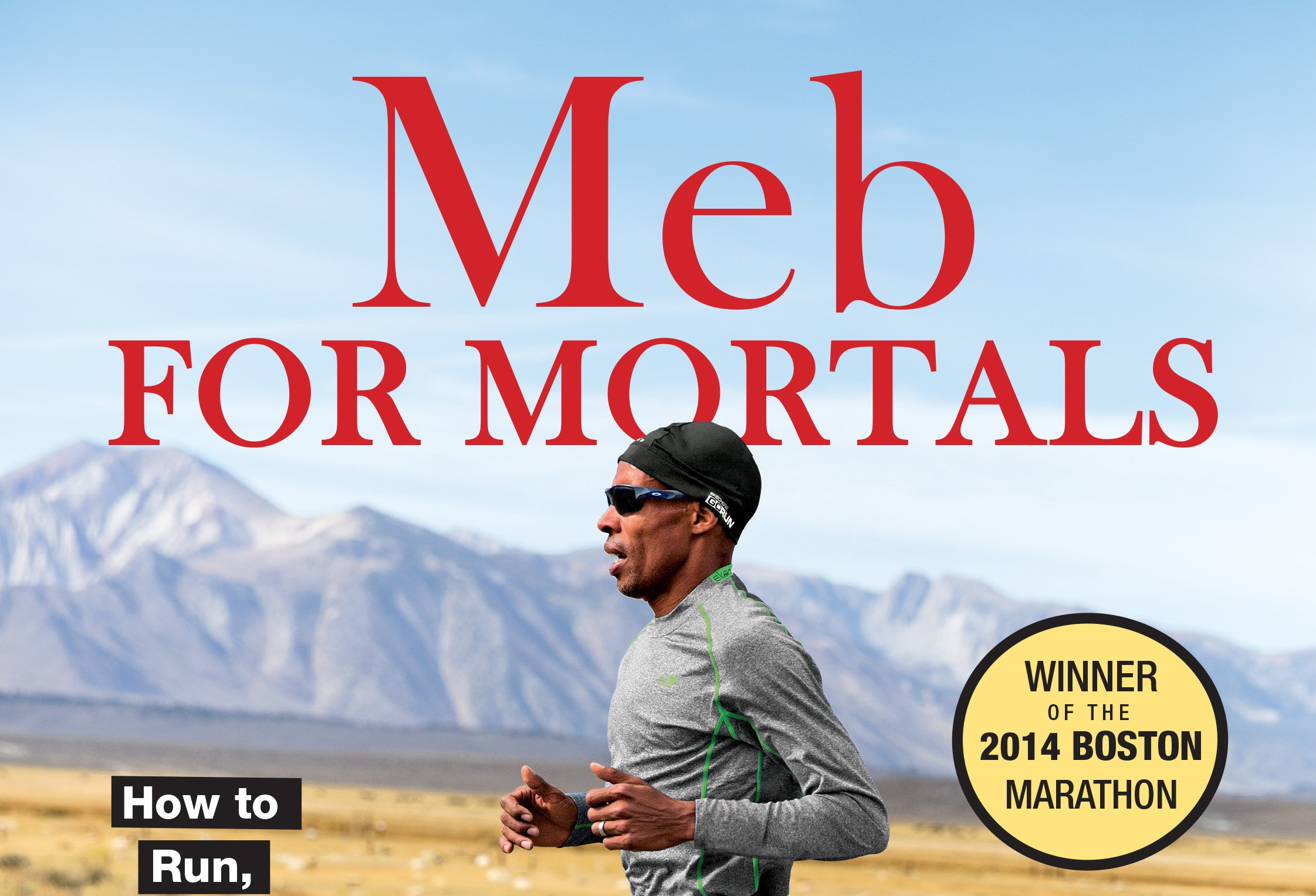 Meb For Mortals - Featured